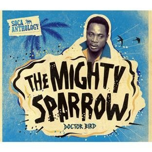 Mighty Sparrow Soca Anthology 2 CD Incl. DVD