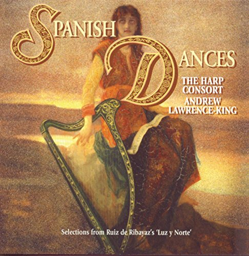 Harp Consort Spanish Dances Lawarence King Hp Consort