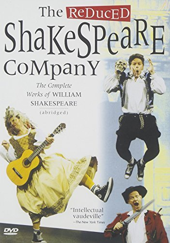 Reduced Shakespeare Company Reduced Shakespeare Company Reduced Shakespeare Company
