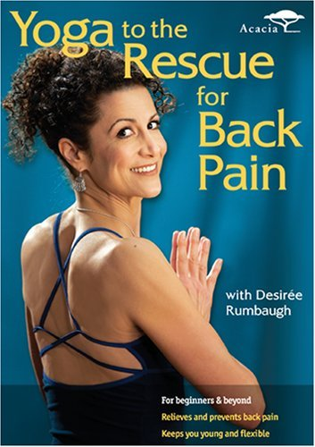 Yoga To The Rescue Back Pain Rumbaugh Desiree Nr