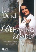 Behaving Badly Dench Judi Nr 2 DVD