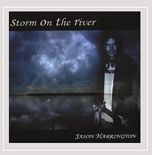 Jason Harrington Storm On The River