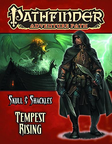 Matthew Goodall Pathfinder Adventure Path Skull & Shackles Part 3 Tempest Rising