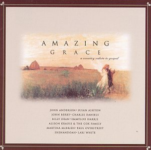 Various Artists Amazing Grace A Country Salute To Gospel