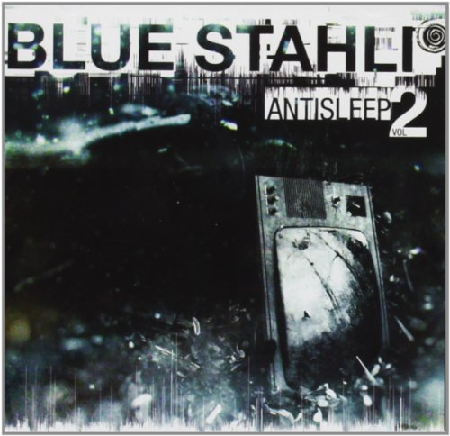 Blue Stahli Vol. 2 Antisleep