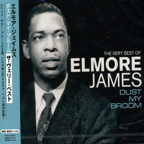 Elmore James Dust My Broom The Very Best O Import Jpn