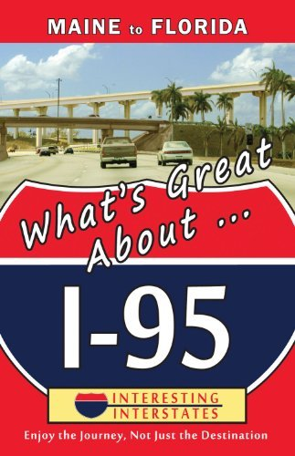 Barbara Barnes What's Great About... I 95 Maine To Florida