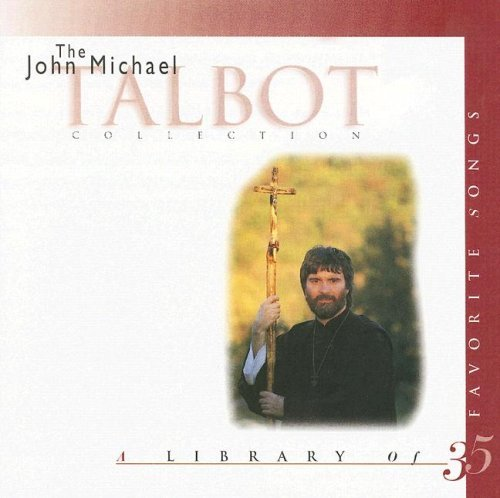 John Michael Talbot John Michael Talbot Collection The A Library Of 35 Favorites Songs