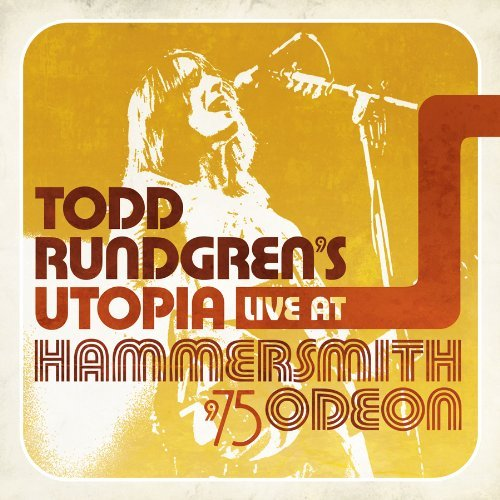 Todd Rundgren's Utopia Live At Hammersmith Odeon '75