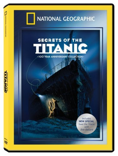 Secrets Of The Titanic Annive National Geographic Nr