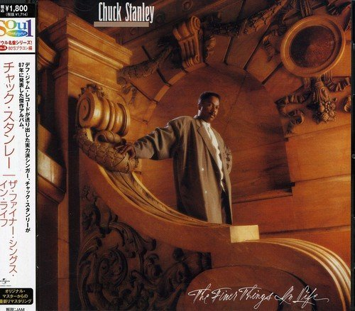 Chuck Stanley Finer Things In Life Import Jpn Lmtd. Ed.