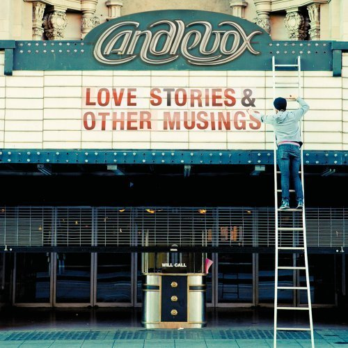 Candlebox Love Stories & Other Musings