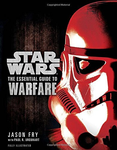 Jason Fry The Essential Guide To Warfare Star Wars