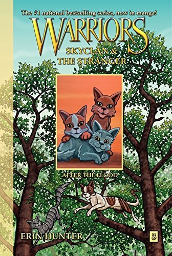 Erin Hunter Warriors Skyclan And The Stranger #3 After The Flood