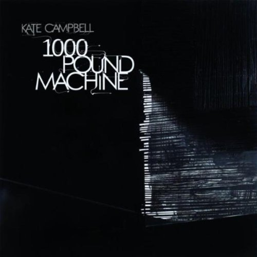 Kate Campbell 1000 Pound Machine Digipak