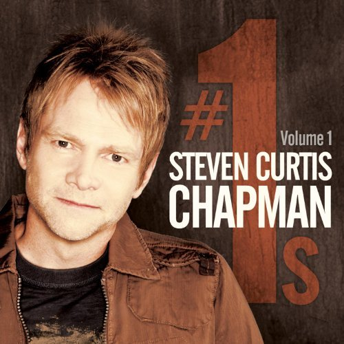 Steven Curtis Chapman Number 1's Vol. 1