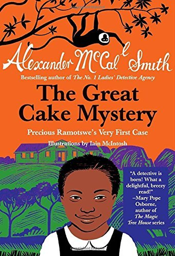 Alexander Mccall Smith The Great Cake Mystery Precious Ramotswe's Very First Case