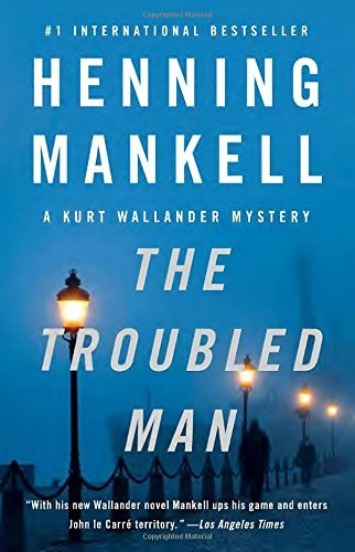 Henning Mankell The Troubled Man