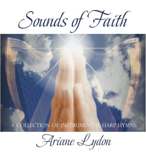 Ariane Lydon Sounds Of Faith