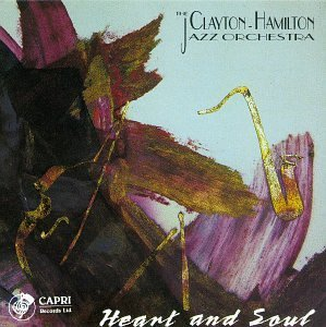 Clayton Hamilton Jazz Orchestera Heart And Soul