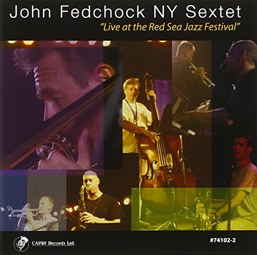 Fedchock John Live At The Red Sea Jazz Festi