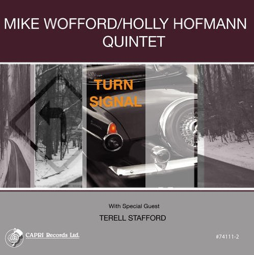 Wofford Mike & Holly Hofmann Quintet Turn Signal