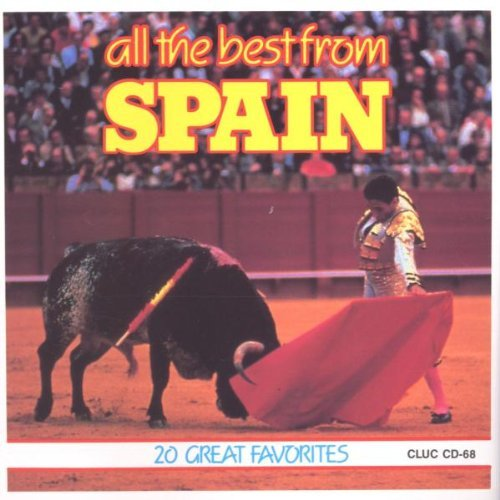 Spain All The Best From Vol. 1 Spain All The Best From Spain All The Best From
