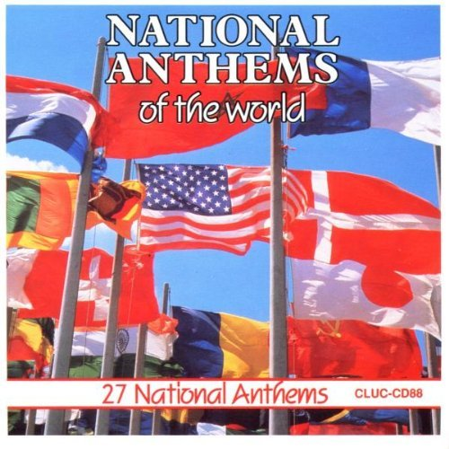 National Anthems Of The Wor National Anthems Of The World