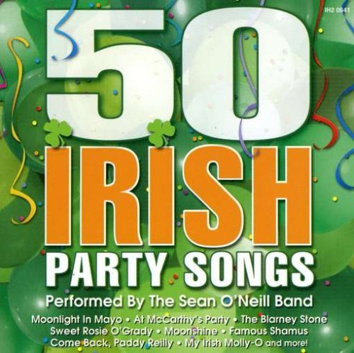 50 Irish Party Songs 50 Irish Party Songs