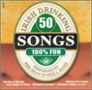 50 Irish Drinking Songs 50 Irish Drinking Songs