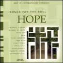 Songs For The Soul Hope Third Day Penrose 4him Smith Songs For The Soul
