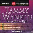 Tammy Wynette Always Gets It Right Hits You Remember