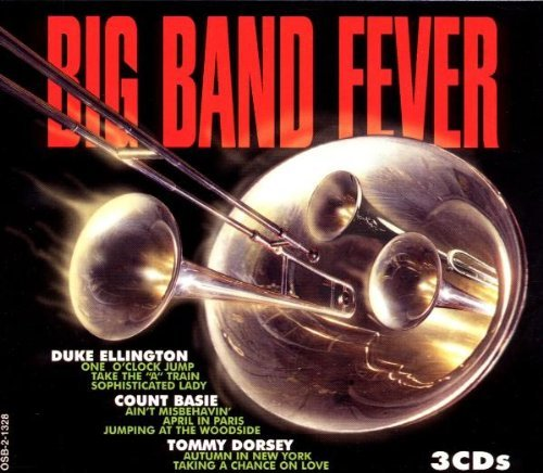 Big Band Fever Big Band Fever Ellington Basie Dorsey 3 CD Set