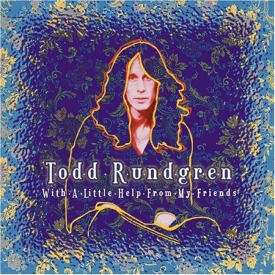 Todd Rundgren With A Little Help From My Fri