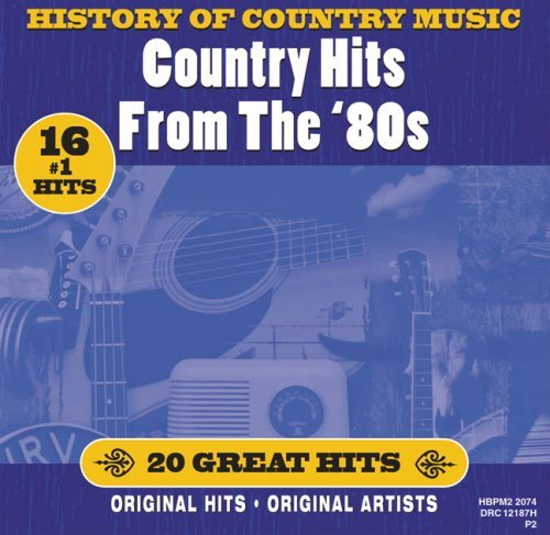 History Of Country Music Country Hits From The 80's Travis Judds Gill Rogers History Of Country Music
