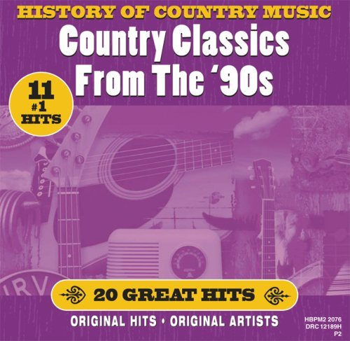 History Of Country Music Country Classics From The 90's Milsap Tippin Oslin Loveless History Of Country Music