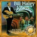 Bill & His Comets Haley Celebration Sound Sensation