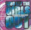 Who Let The Girls Out Who Let The Girls Out Performed By Countdown Singers