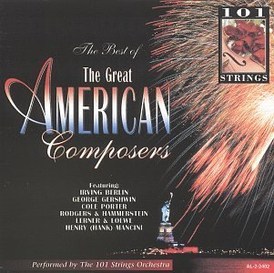 101 Strings Best Of Great American Compose