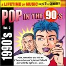 Lifetime Of Music Vol. 2 90's Pop In The Lifetime Of Music
