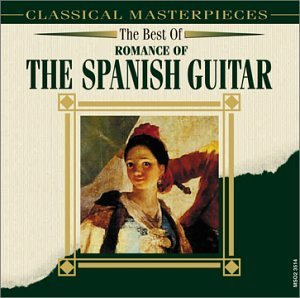 Best Of Romance Of The Spanish Best Of Romance Of The Spanish Rodrigo Albeniz Sor Turina
