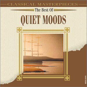 Best Of Quiet Moods Best Of Quiet Moods Bach Vivaldi Hande Bruckner Haydn