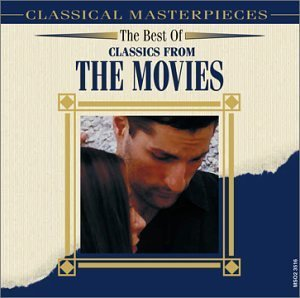 Best Of Classics From The Movi Best Of Classics From The Movi Strauss Mozart Rossini Haydn Bartholdy