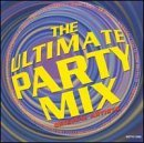 Ultimate Party Mix Ultimate Party Mix Jordan Amber Ace Of Base Mccoy Ruffneck Technotronic