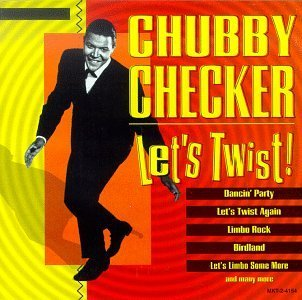 Chubby Checker Let's Twist Original Artists