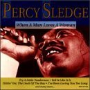 Percy Sledge When A Man Loves A Woman Original Artists