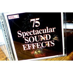 75 Spectacular Sound Effects Vol. 1 75 Spectacular Sound Effects