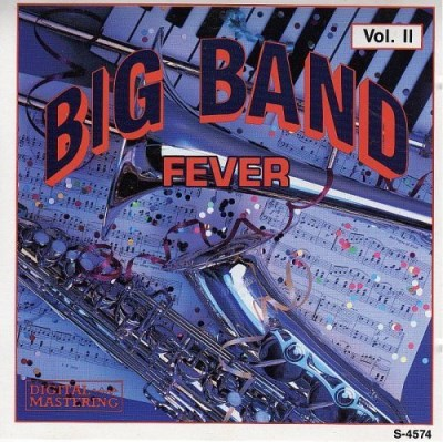 Big Band Fever Vol. 2 Big Band Fever