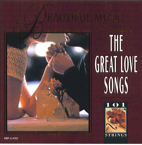 101 Strings Orchestra Great Love Songs