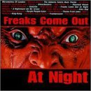 Freaks Come Out At Night Freaks Come Out At Night Blue Oyster Cult Whodini Zevon Mizzy Parker Wooley Mancini